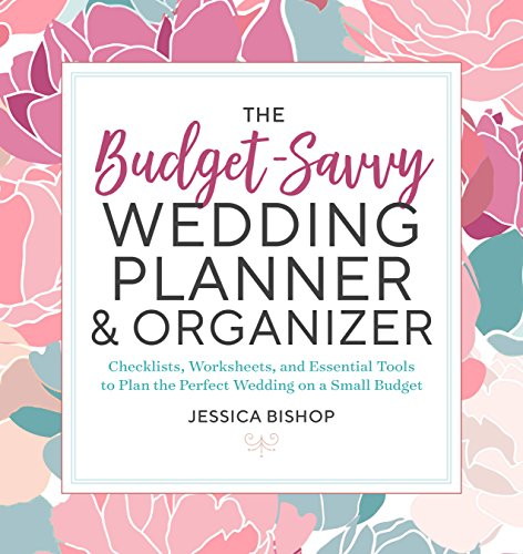 Behemotor The Budget-Savvy Wedding Planner & Organizer: Checklists, Worksheets,  and Essential Tools to Plan the Perfect Wedding on a Small Budget
