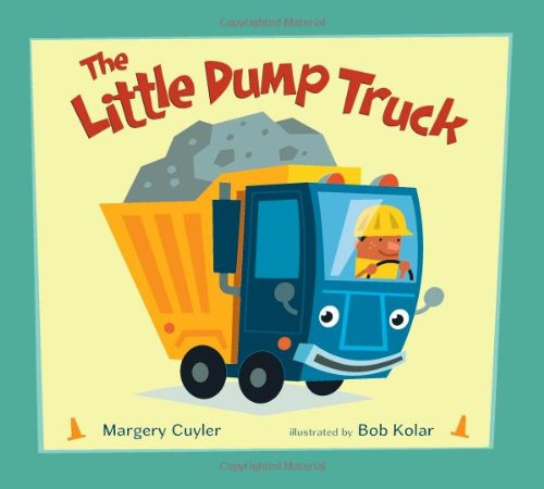 The Little Dump Truck (Little Vehicles)
