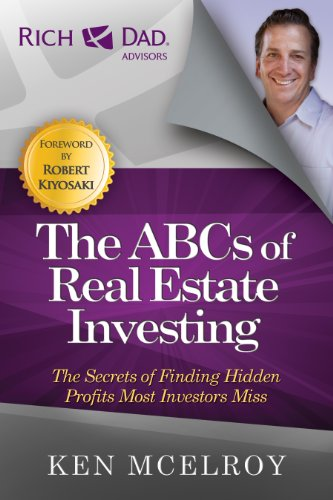 Behemotor The ABCs of Real Estate Investing: The Secrets of Finding Hidden Profits Most Investors Miss (Rich Dad Advisors)