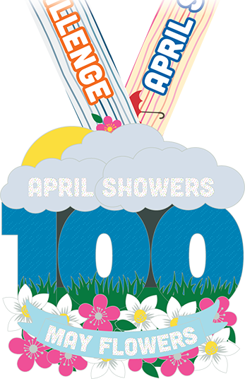 April Showers May Flowers 100 Mile Challenge Virtual Run