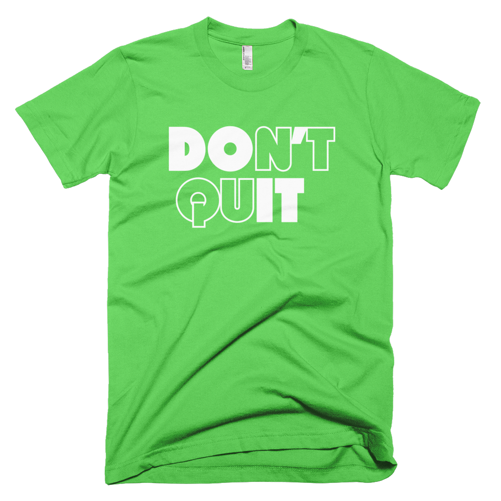 Dri-Fit Don't Quit