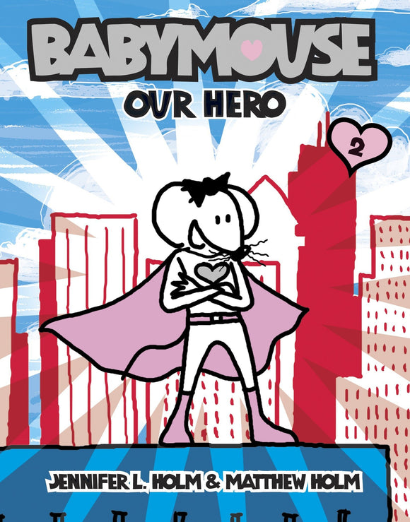 Babymouse Vol. 2: Our Hero