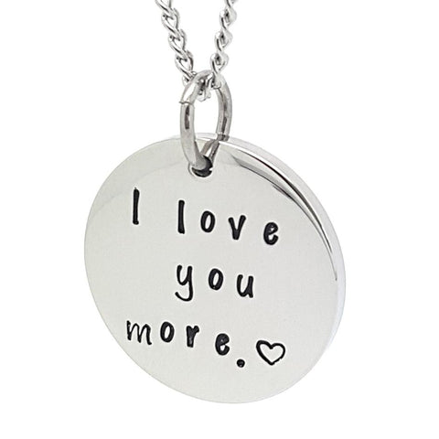 I love you more Disk Pendant