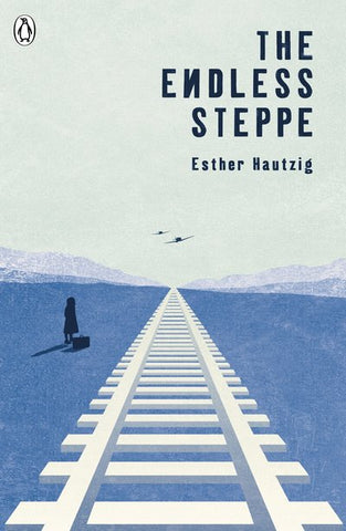 The Endless Steppe - Esther Hautzig