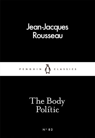 The Body Politic - Jean-Jacques Rousseau