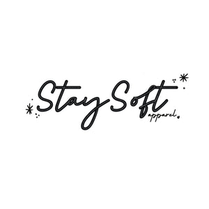 Stay Soft Apparel