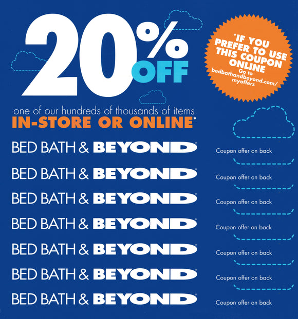 70 COUPONS! Bed Bath & Beyond 20% off One Item−In-Store Only