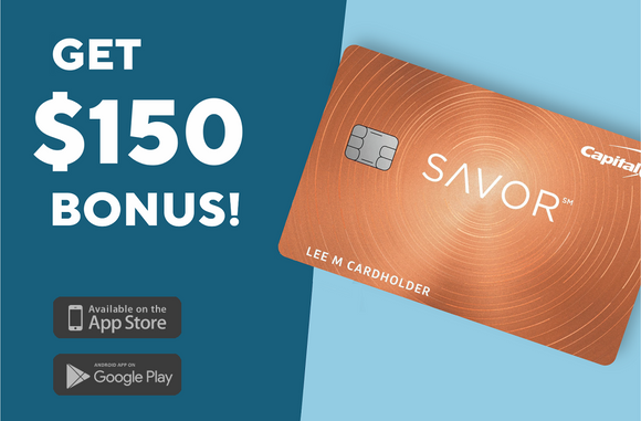 $150 Cash Bonus from Capital One Savor Credit Card