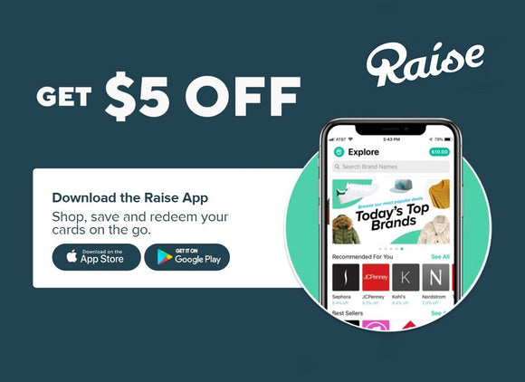 Raise−Get $5 Credit Toward Your First Purchase!