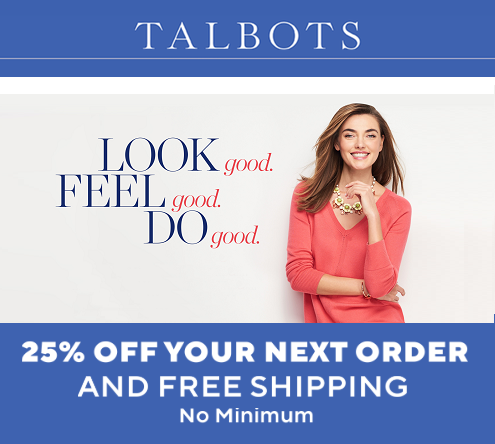 Get 25% off Your Entire Order Plus Free Shipping at Talbots