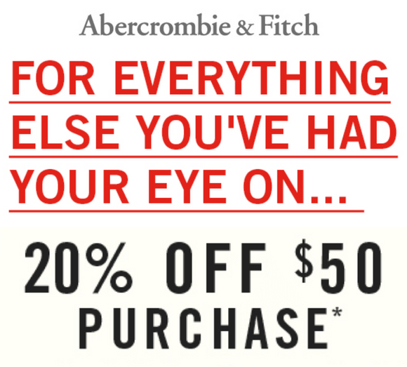 Abercrombie & Fitch 20% off $50 or More−𝗜𝗻𝘀𝘁𝗮𝗻𝘁 𝗗𝗲𝗹𝗶𝘃𝗲𝗿𝘆