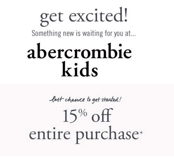 abercrombie kids 15% off Entire Purchase−Email Delivery