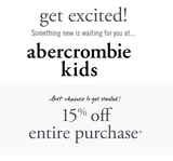abercrombie kids 15% off Entire Purchase—Email Delivery