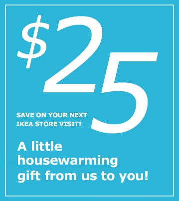 $25 off $250 or More at IKEA−Instant Delivery