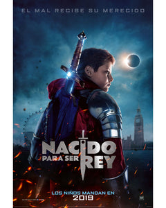 THE KID WHO WOULD BE KING (Nacido para ser Rey)