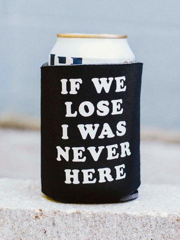 If We Lose Koozie
