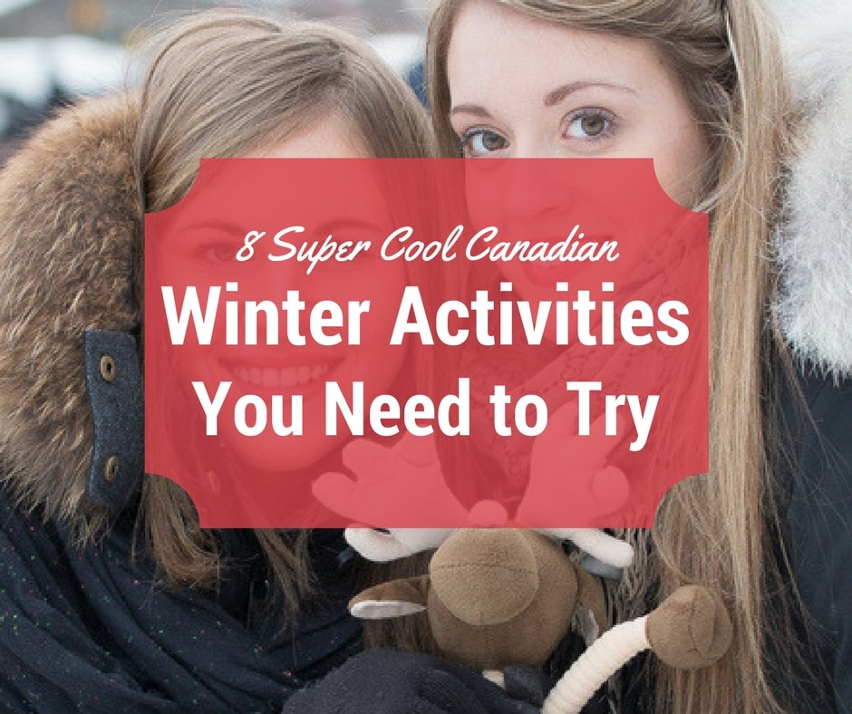 8 Canadian Winter Activities International Students in Montreal Need to Try