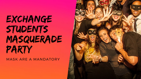 Exchange Students Funky Masquerade Party