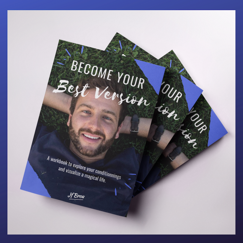 Become Your Best Version WORKBOOK by the Author Jf Brou