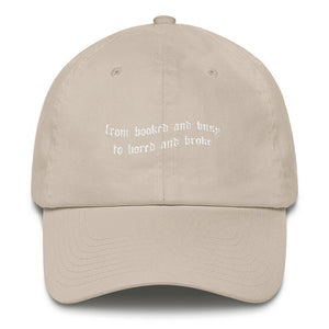 BOOKED TO BROKE HAT