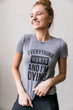 Load image into Gallery viewer, Everything Hurts Graphic Tee