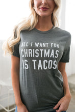 Load image into Gallery viewer, Tacos For Christmas Graphic Tee - ALL SALES FINAL