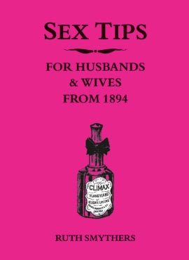 NBD Sex Tips for Husbands & Wives from 1894