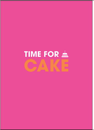 Affirmations Time for Cake Card