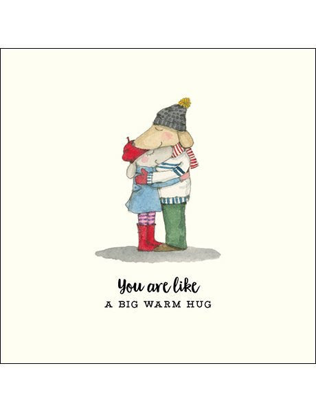 Affirmations You are like a Big Warm Hug Card