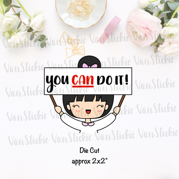 "Chibit ""you can do it! "" - Die Cut"
