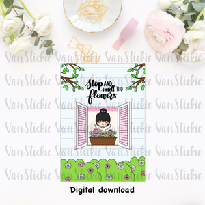 DIGITAL DOWNLOAD - Stop and smell the flowers postcard/dashboard