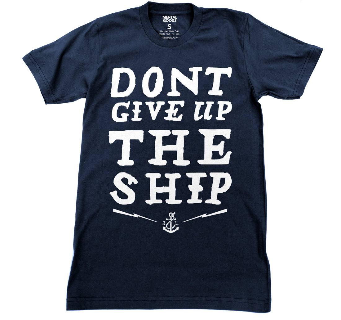 Don't Give Up the Ship - Navy T-shirt