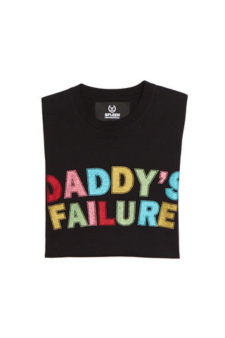 Daddy's failure t-shirt