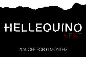 Hellequino NEXT subscription
