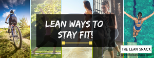 LEAN WAYS TO STAY FIT IN 2019