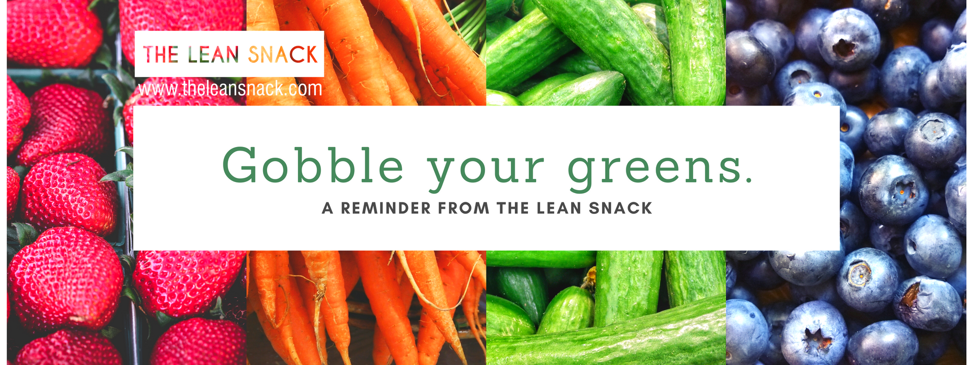 Eat your greens The Lean Snack