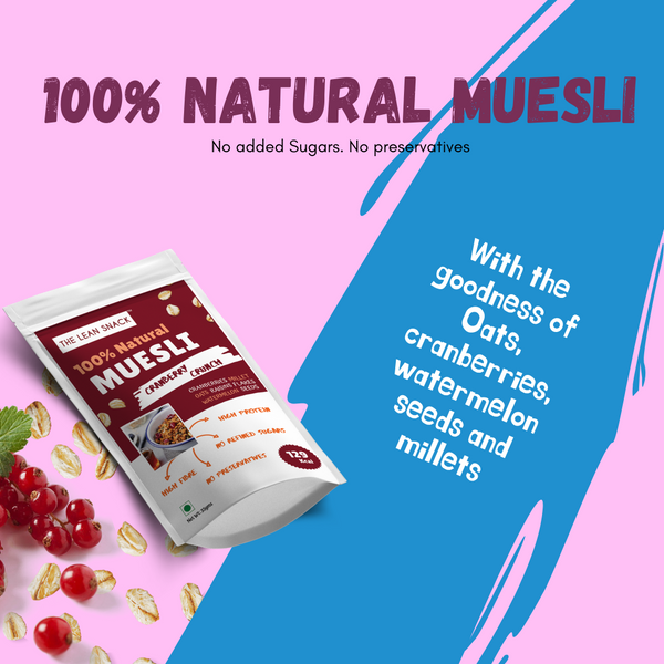 100% natural Muesli - Cranberry Crunch - Rs 30/piece