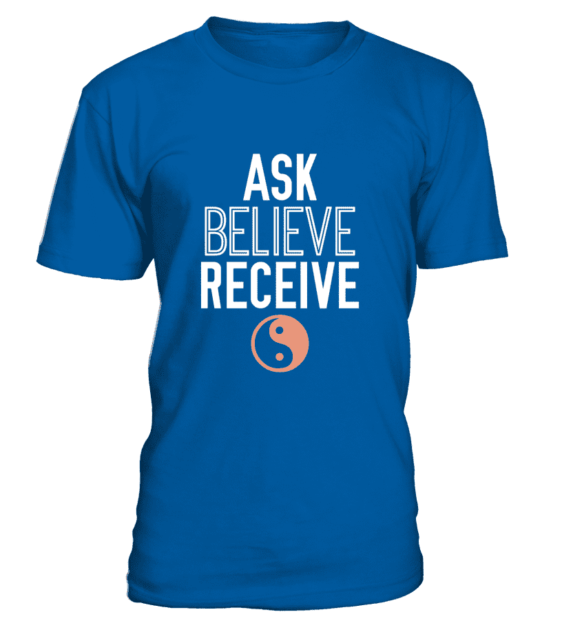 "T Shirt ""Ask, Believe, Receive"" Pour homme - L'univers-karma"