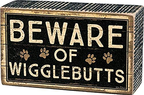 Primitives by Kathy Beware of Wigglebutts - Box Sign Black