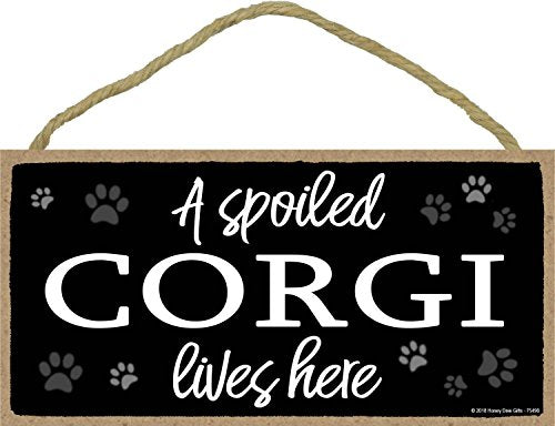 A Spoiled Corgi Lives Here Decorative Wood Sign Home Decor