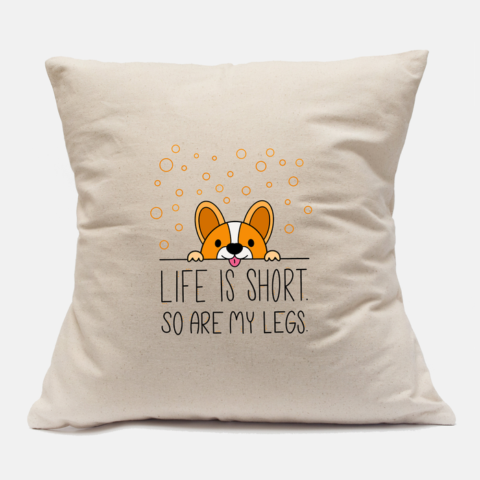 Life Is Short Canvas Pillow Case