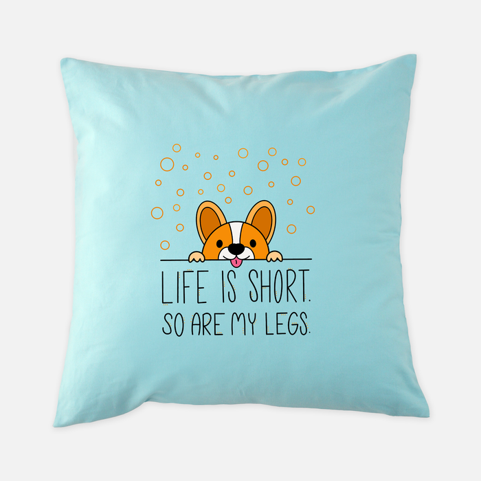 Life Is Short Dream Pillow Case 18 X 18