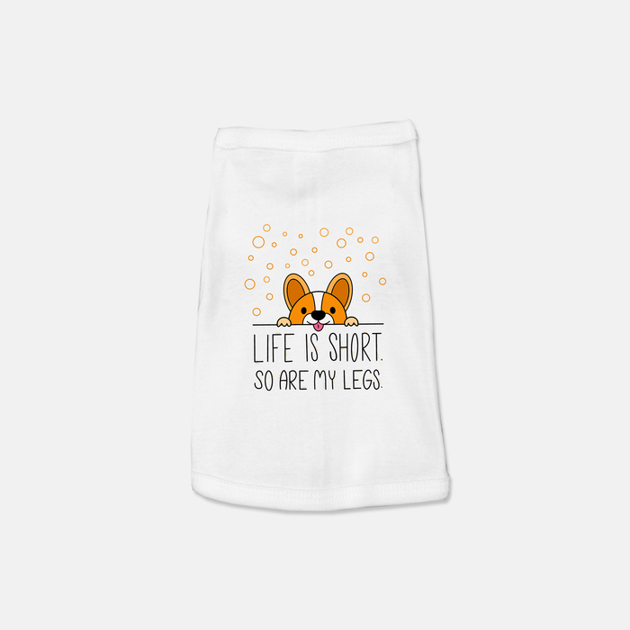 Life Is Short Pet Tank