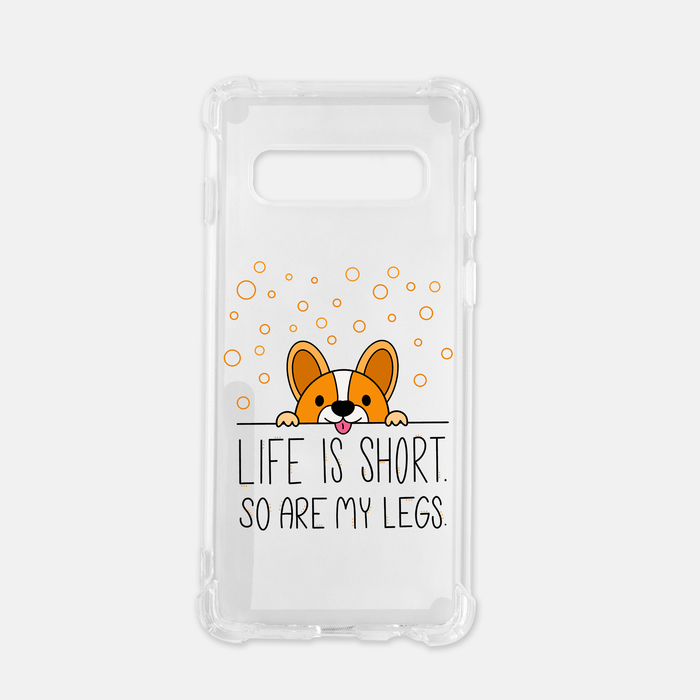 Life Is Short Samsung Galaxy S10 Clear Case