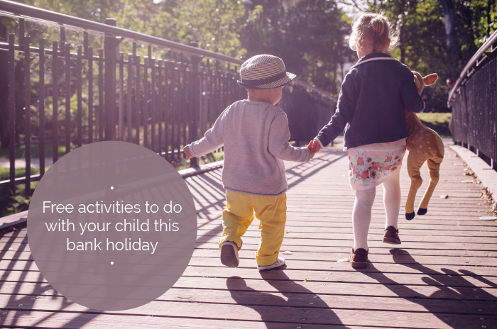 Free activities to to with your kids this Bank Holiday