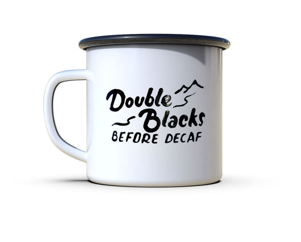 Double Blacks Before Decaf