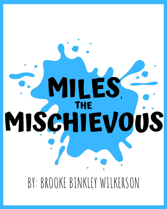 Autographed Miles, the Mischievous Book!
