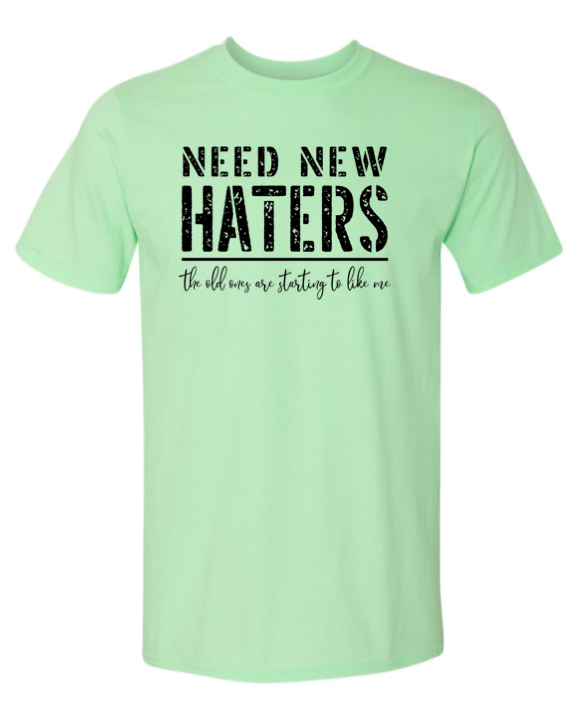 Need New Haters??