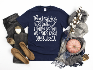 Thanksgiving Family Drama Tee
