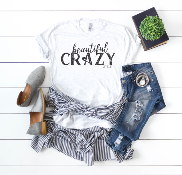 Beautiful Crazy Tee